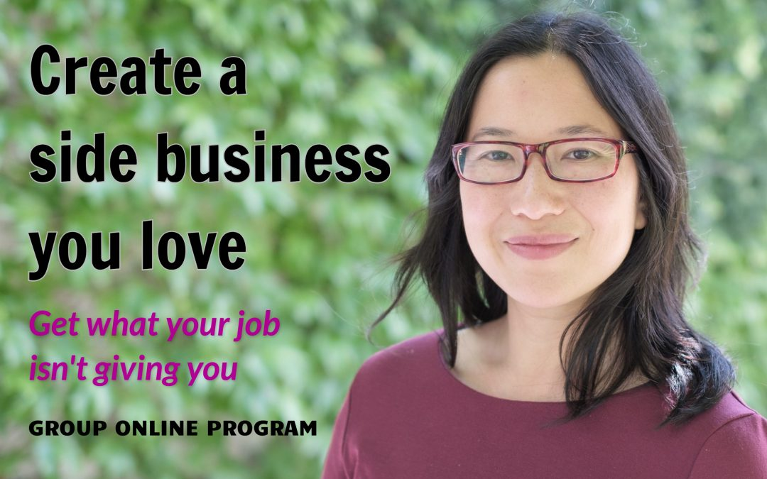 93 – Introducing Create a side business you love group program