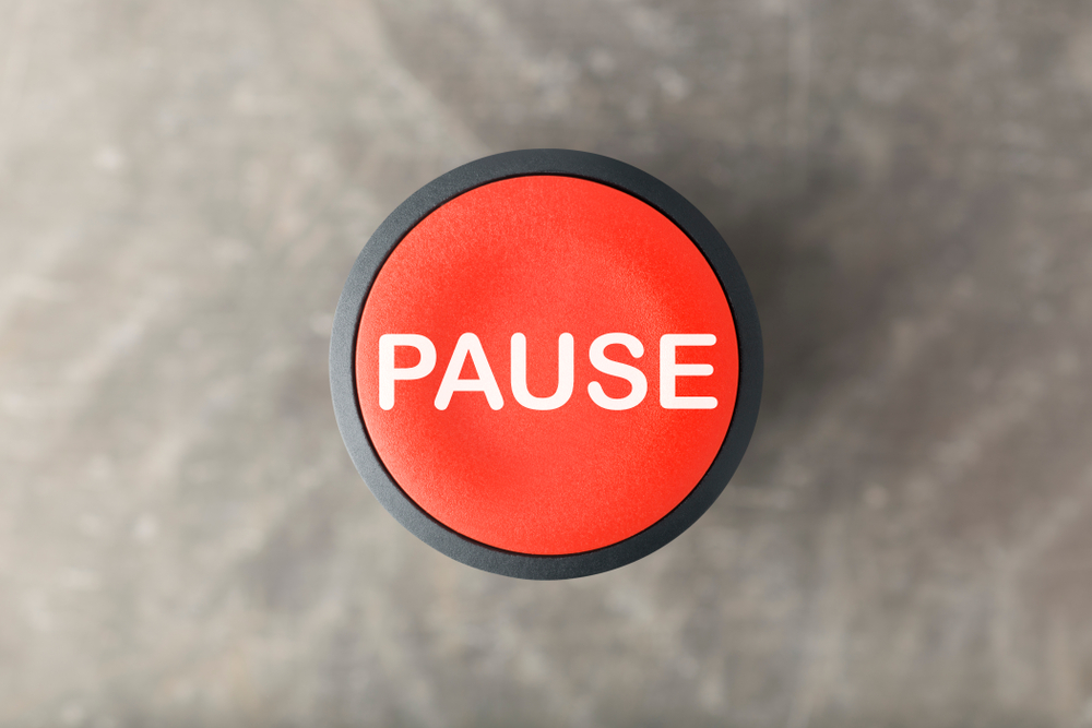 #247 – Use The Pause Button