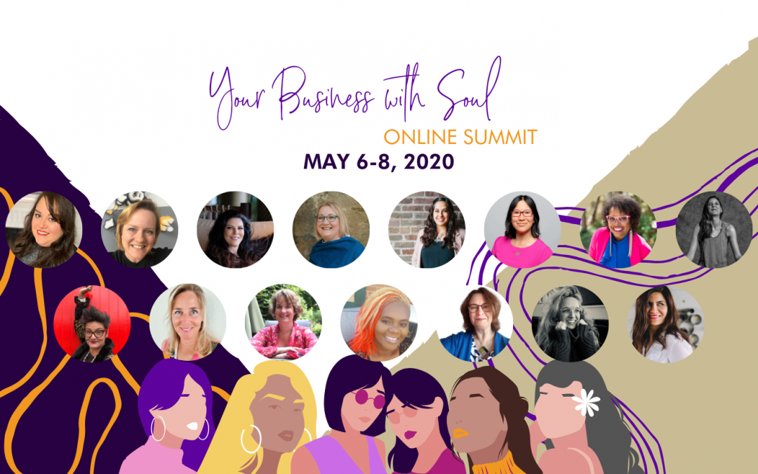 #350 Your Business with Soul Online Summit