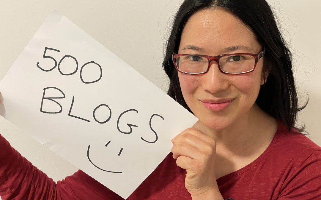 #500 – What Writing 500 Blogs Has Taught Me